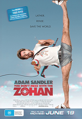 Adam Sandler - You don't mess with the Zohan 3D advertisement